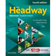 New Headway (4th) Advanced Student's Book + iTutor