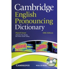Cambridge English Pronouncing Dictionary (18th edition) + CD-ROM
