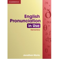 English Pronunciation in Use Elementary with answers
