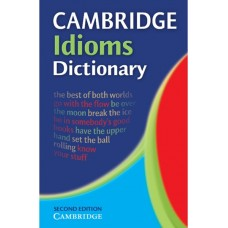 Cambridge Idioms Dictionary (2nd)