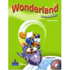 Wonderland Pre-Junior Pupil's Book + Audio CD