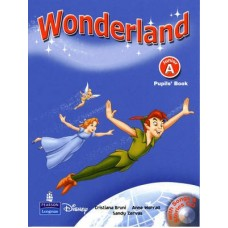 Wonderland Junior A Pupil's Book + CD