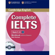 Complete IELTS Bands 5-6.5 Workbook without Answers + Audio CD