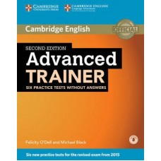 Advanced Trainer Six Practice Tests without Answers + Audio