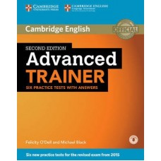 Advanced Trainer Six Practice Tests with Answers + Audio
