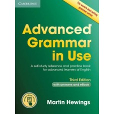 Advanced Grammar in Use (3rd edition) with Answers + Interactive eBook