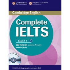 Complete IELTS Bands 4-5 Workbook without Answers + Audio CD