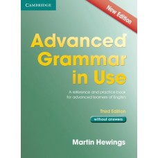 Advanced Grammar in Use (3rd edition) without Answers