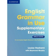 English Grammar in Use (4th edition) Supplementary Exercises without Answers