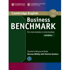 Business Benchmark (2nd) Pre-intermediate to Intermediate BULATS and Business Preliminary Teacher's Resource Book