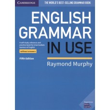 English Grammar in Use (5th edition) without Answers