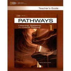 Pathways 1 Listening, Speaking and Critical Thinking Teacher's Guide