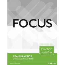 Focus Exam Practice Cambridge Englsih First