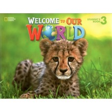 Welcome to Our World 3 Student's Book + MyNGconnect Online