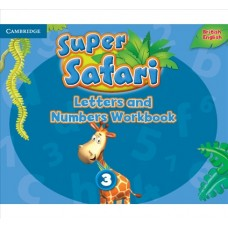 Super Safari Level 3 Letters and Numbers Workbook