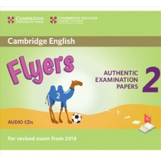 Cambridge English Young Learners 2 Flyers for Revised Exam from 2018 Audio CD