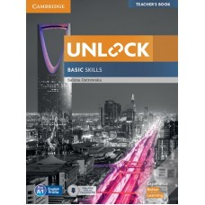 Unlock (2nd) Basic Skills Teacher's Book with Downloadable Audio and Video