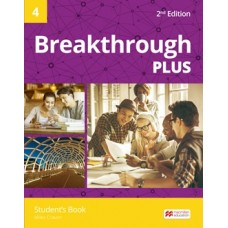 Breakthrough Plus (2nd) 4 Student's Book