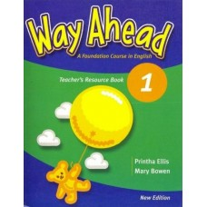 New Way Ahead 1 Teacher`s Resource Book