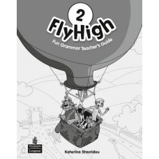 Fly High 2 Fun Grammar Teacher's Guide