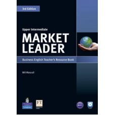 Market Leader (3rd Edition) Upper-Intermediate Teacher's Book + CD-ROM