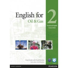 English for the Oil and Gas 2 Coursebook + CD-ROM