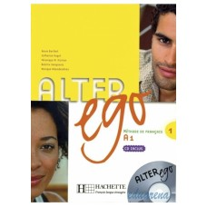 Alter Ego 1 Livre de l'eleve + Audio CD