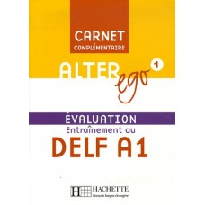 Alter Ego 1 Carnet d'evaluation DELF A1 + Audio CD