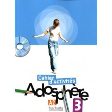 Adosphere 3 Cahier d'activites + CD-ROM