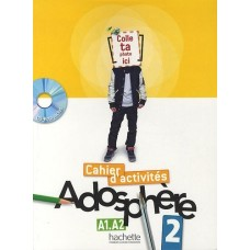 Adosphere 2 Cahier d'activites + CD-ROM