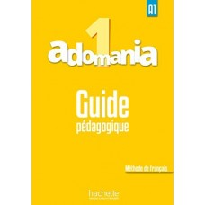 Adomania 1 Guide pedagogique