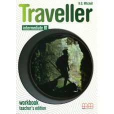 Traveller Intermediate Workbook Teacher's Edition