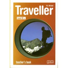 Traveller B1+ Teacher's Book